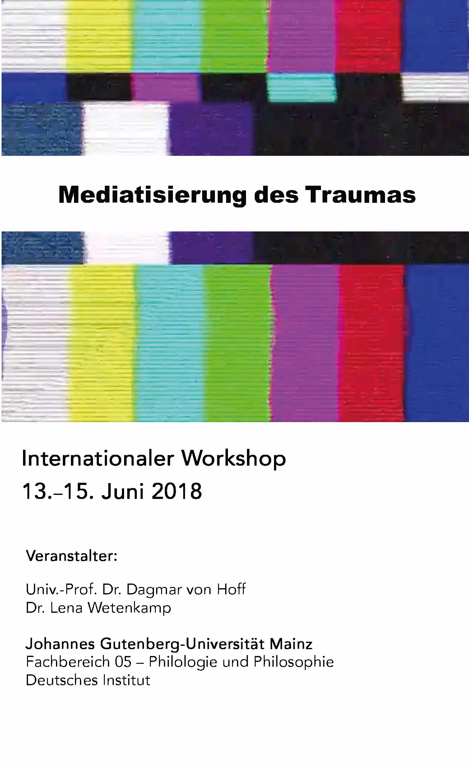 Internationaler Workshop Mediatisierung Des Traumas